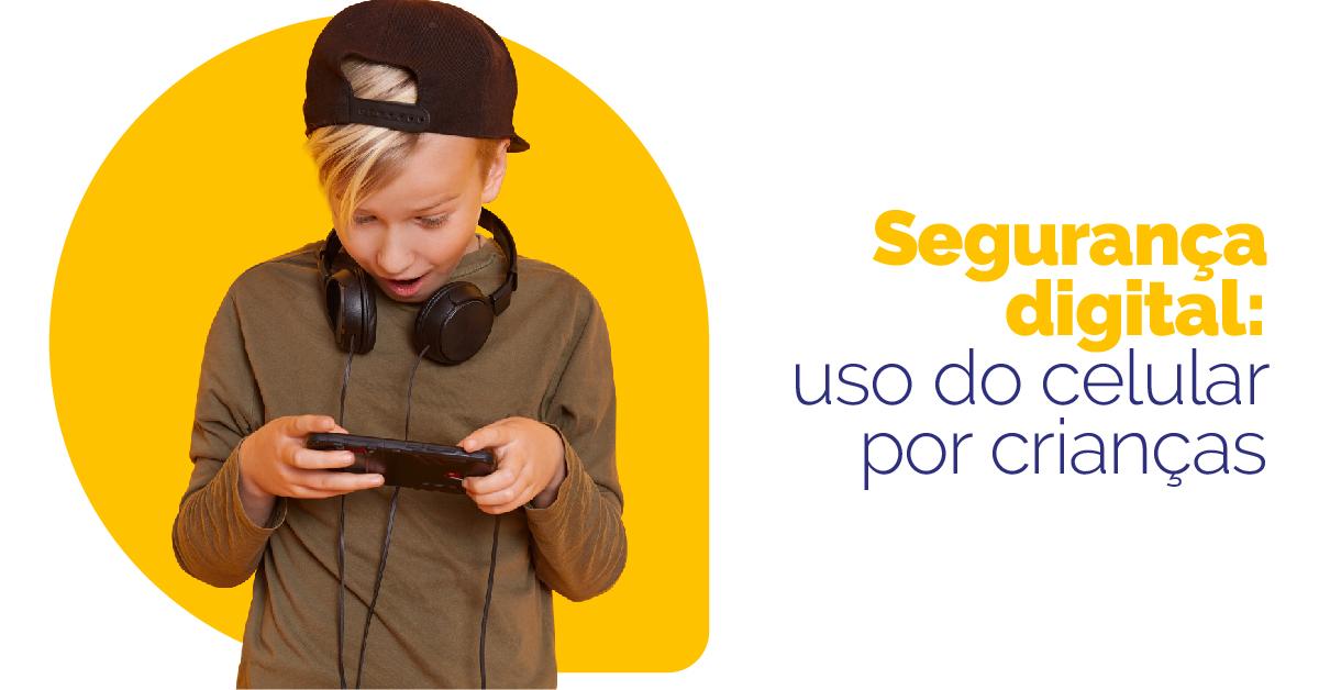 Segurança digital: saiba como monitorar o uso do celular por crianças (aparelhos Android)