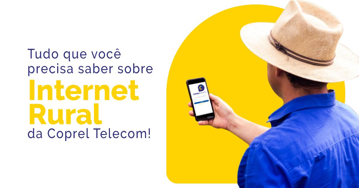 Saiba como funcionam os projetos de internet rural da Coprel Telecom